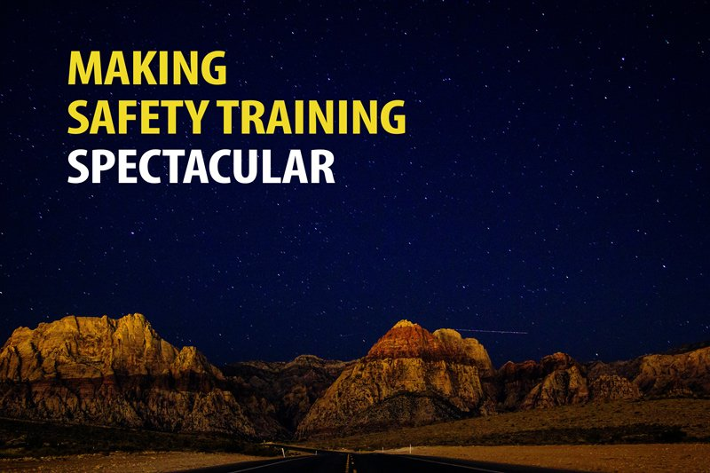 making sfaety training good